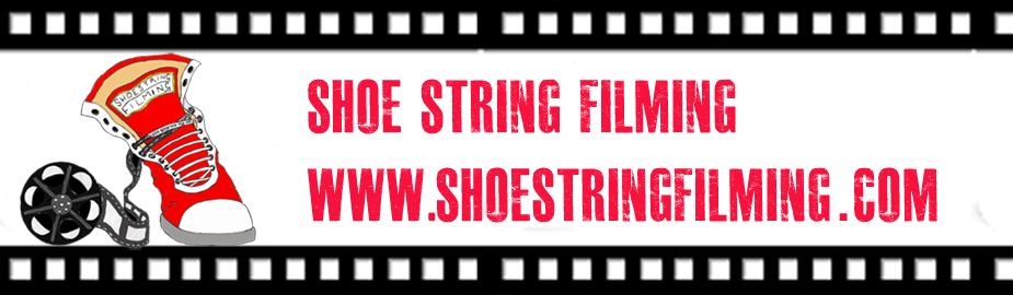 Shoe String Filming
